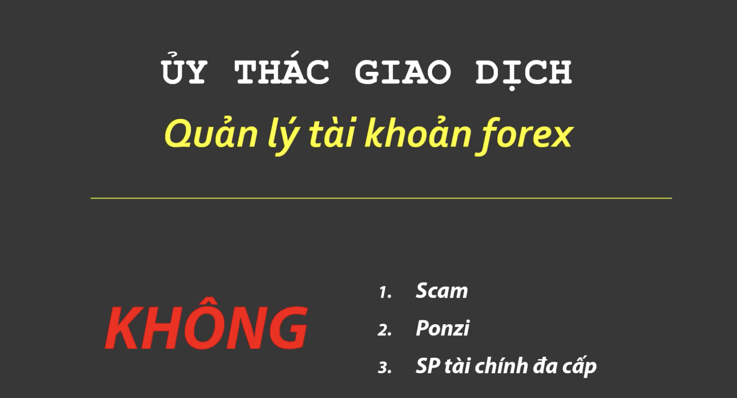 uỷ thác giao dịch Forex